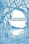 Landmarks- Robert MacFarlane